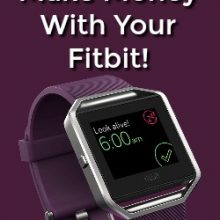 Did you know you could make money with your Fitbit? Here're 7 ways you can make money just by using your Fitbit just like you normally do!