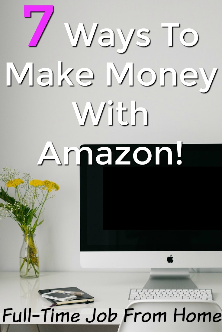 Most of us spend plenty of money at Amazon, but did you know you could be making money on Amazon? Here're 7 legitimate ways you can make a solid online income using Amazon!