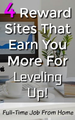 Are you looking to make money online? Here're 4 reward sites that have levels. Which means you can earn more money as you use the site more and level up!