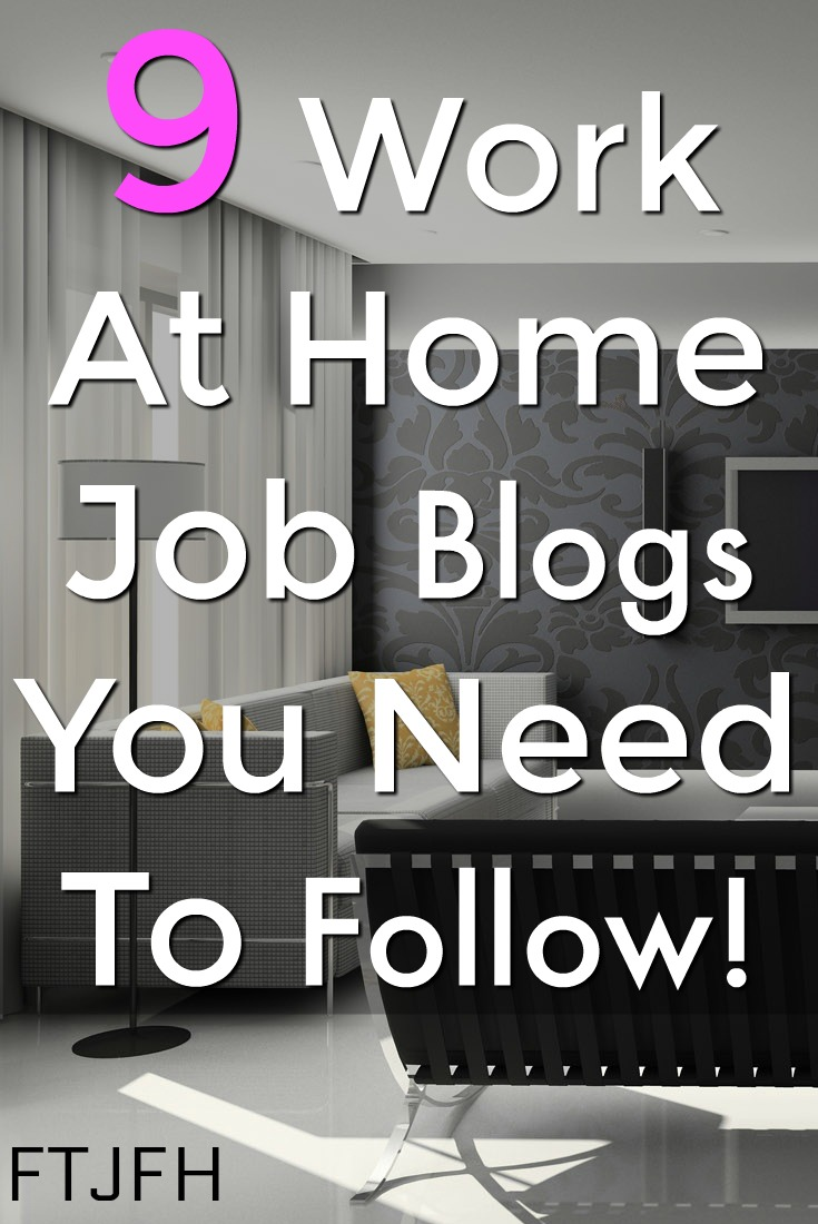 Are you looking to work at home? Make sure you check out these 9 work at home job and career blogs that provide resources and job leads!