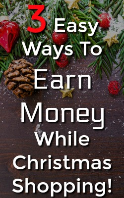 Soon we will all be Christmas shopping, make sure you're set up to earn as much cashback as possible! Here're 3 ways to earn cash back on all of your holiday shopping!