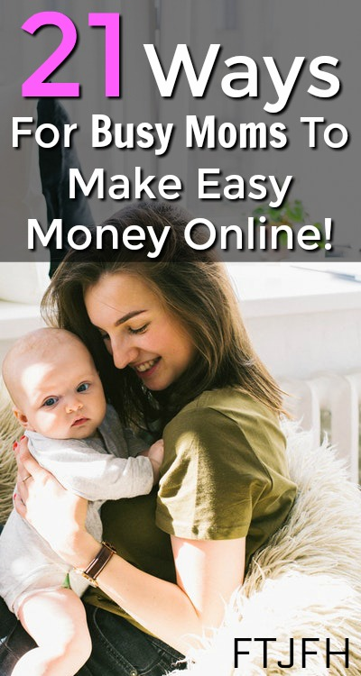 Are you a busy mom looking to make some extra money online? Here're 21 legitimate ways for you to earn some extra cash throughout the day from home!