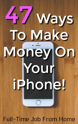 Did you know you could be using that iphone that you paid a lot of money for to actually make money? Here're 47 legitimate ways you can get paid cash for using your iPhone!