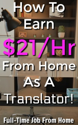 Did you know you could work from home translating and interpreting? At Certified Languages International You Can Earn Up To $21 an Hour!