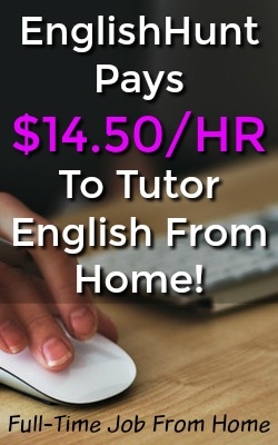 Did you know you could work from home tutoring English? EnglishHuntUSA pays their tutors $14.50 an Hour To Start Out With Room For Higher Pay!