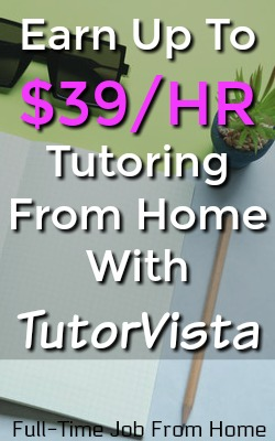 Learn How You Can Make Up To $39 An Hour Tutoring Any Subject From Home With TutorVista!