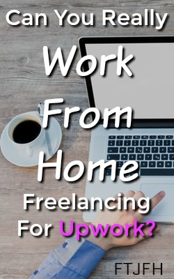 Learn From An Experience Freelancer If You Can Really Make Money and Work From Home Freelancing For Upwork!