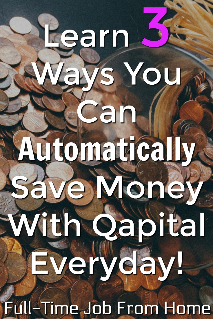 Learn How You Can Automatically Save Money Every Single Day By Using the Qapital App!