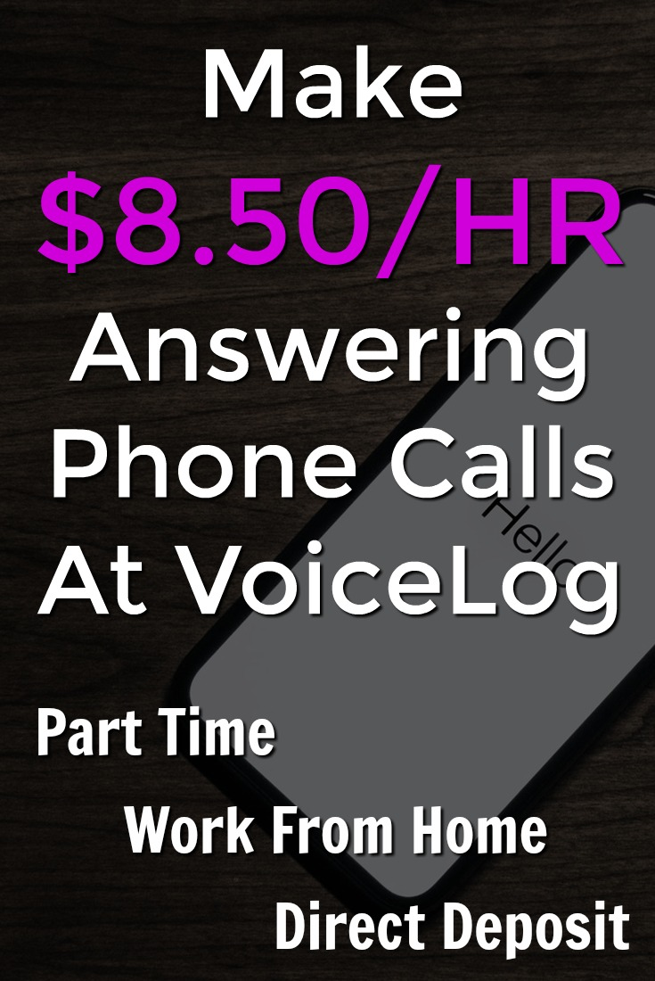 Learn How You Can Work From Home Answering Phone Calls and Make $8.50 an Hour. Work is done from home part-time no selling and pays twice a month via direct deposit.