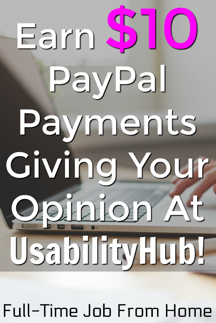 Learn How You Can Earn $10 PayPal payments my taking 1 minute usability tests at UsabilityHub!