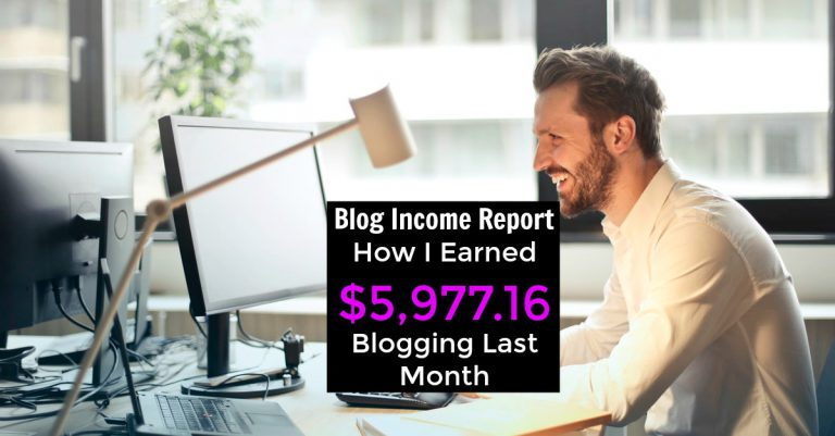 Last month I earned $5,977.16 blogging! Learn Where My Income Came From And How You Can Start Your Own Profitable Blog!