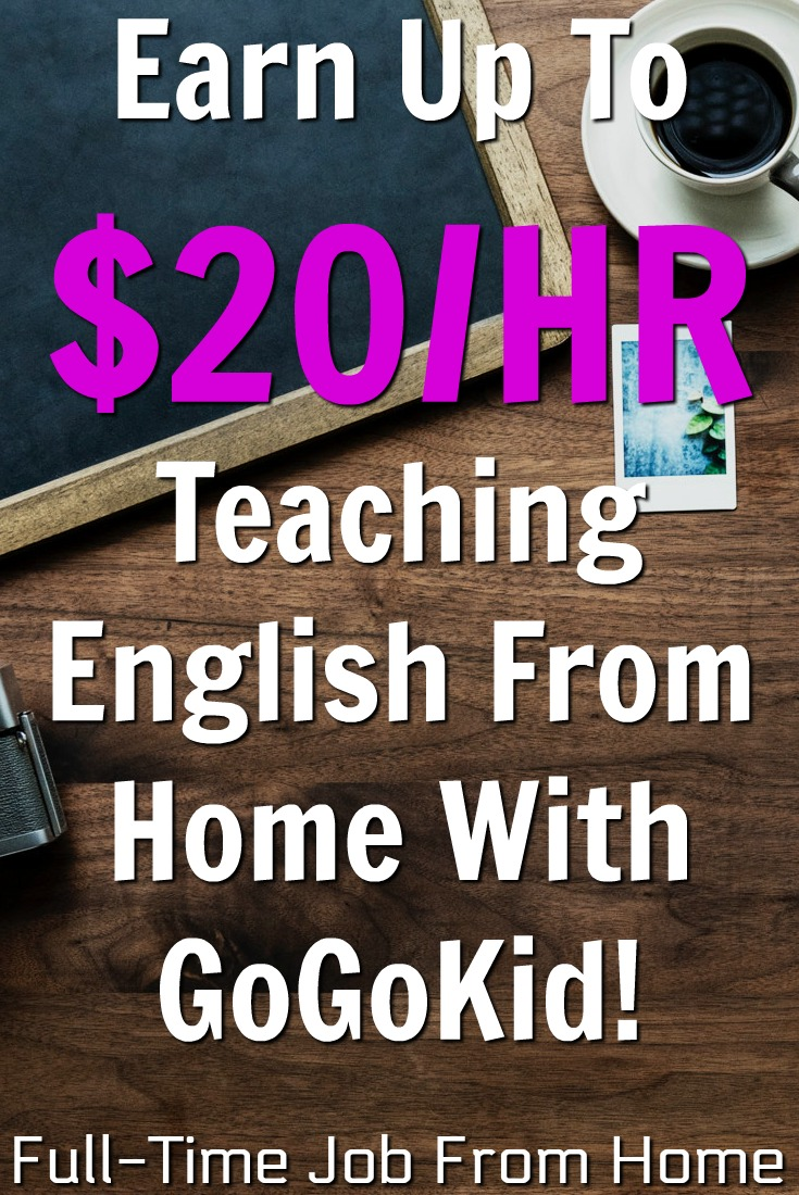 Learn How You Can Work From Home Tutoring English and Make Up To $20 and Hour with GoGoKid!