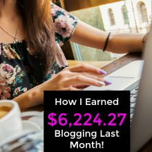 Last month I made over 6 grand from my small blog! Learn where my income came from and exactly how you can start making money with a blog too!