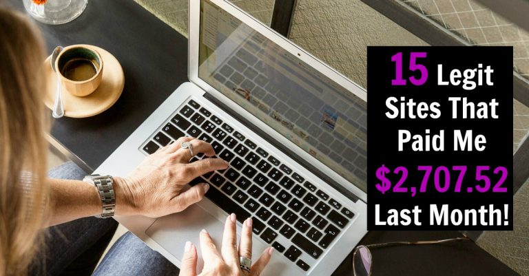Last month I made over $2,700 with extra income sites alone. See the 15 legitimate sites and see proof that they pay!