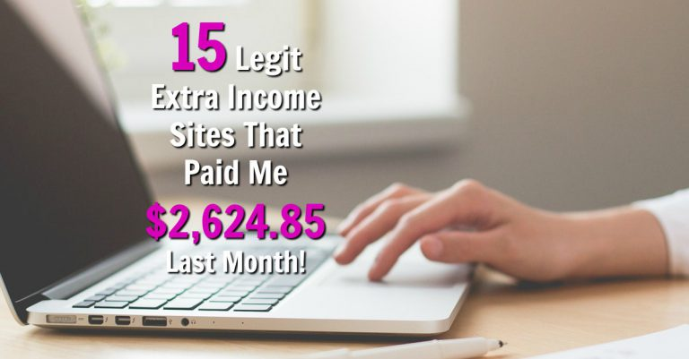 Last month I made over $2.500 online with extra income sites. Make sure to check out the 15 legitimate sites and see payment proof!