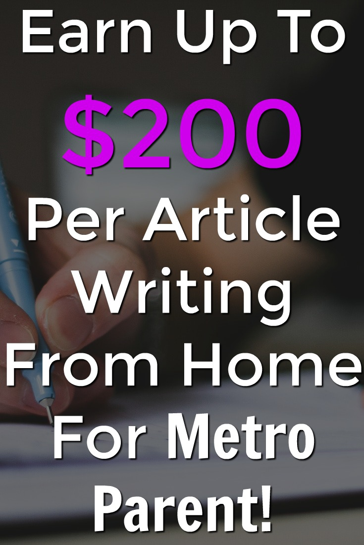 Are you a parent interested in maknig money writing about your experiences? You can get paid up to $200 per article writing for an online publication called Metro Parent!