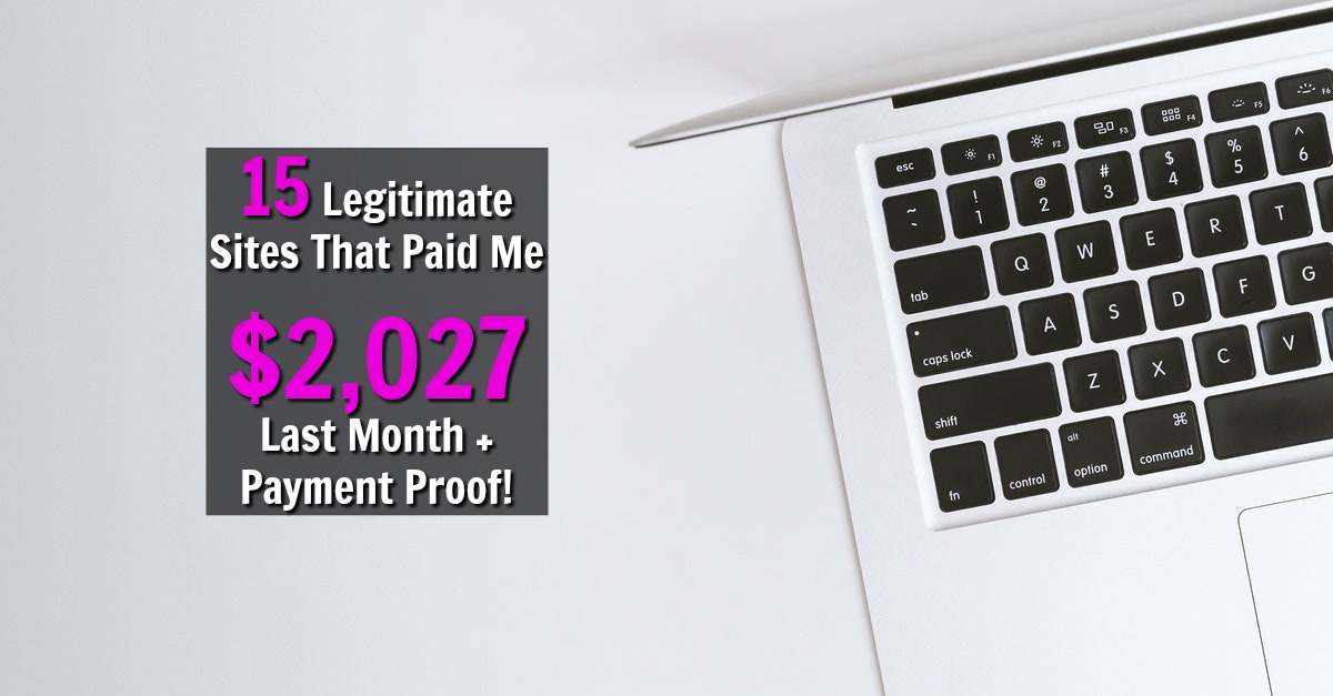 15 Legitimate Extra Income Sites That Paid Me $2,027 10 In