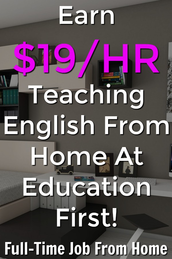 If you have a bachelors degree and teaching experience you could make up to $19 an hour tutoring English from home with Education First!