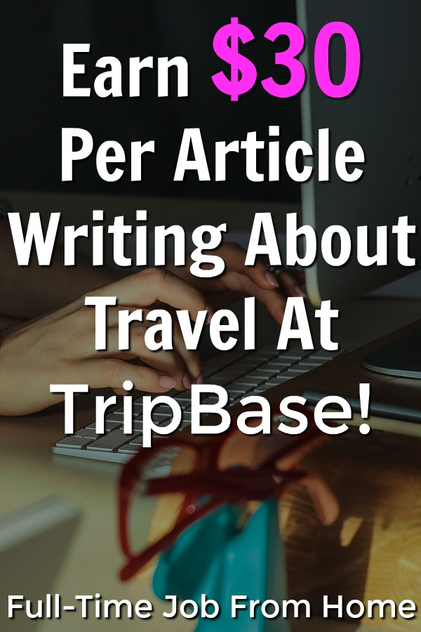 If you enjoy traveling and writing you could be getting paid for it! learn how you can earn $30 per article writing for TripBase!