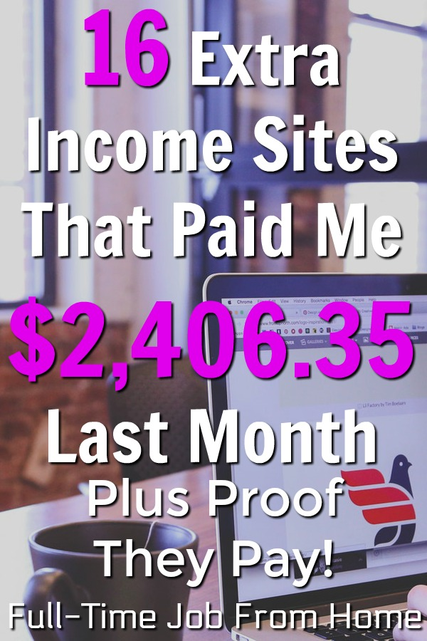 Are you looking to make extra money online? Make sure to check out these 16 sites that paid me over $2,400 last month! I'll even show you proof they pay!