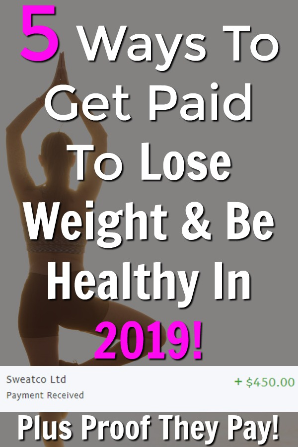 The New Year is coming soon and a lot of us will be looking to lose weight and be healthier. I've put together a list of 5 ways to get paid to lose weight and be healthy. I'll even show you proof that they pay!