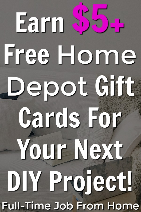 Learn how you can earn free Home Depot gift cards for you next DIY project with these 7 legitimate methods. I'll even show you proof that they pay!