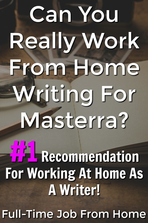If you're looking to make money online writing, learn how you can work from home freelance writing for Masterra!