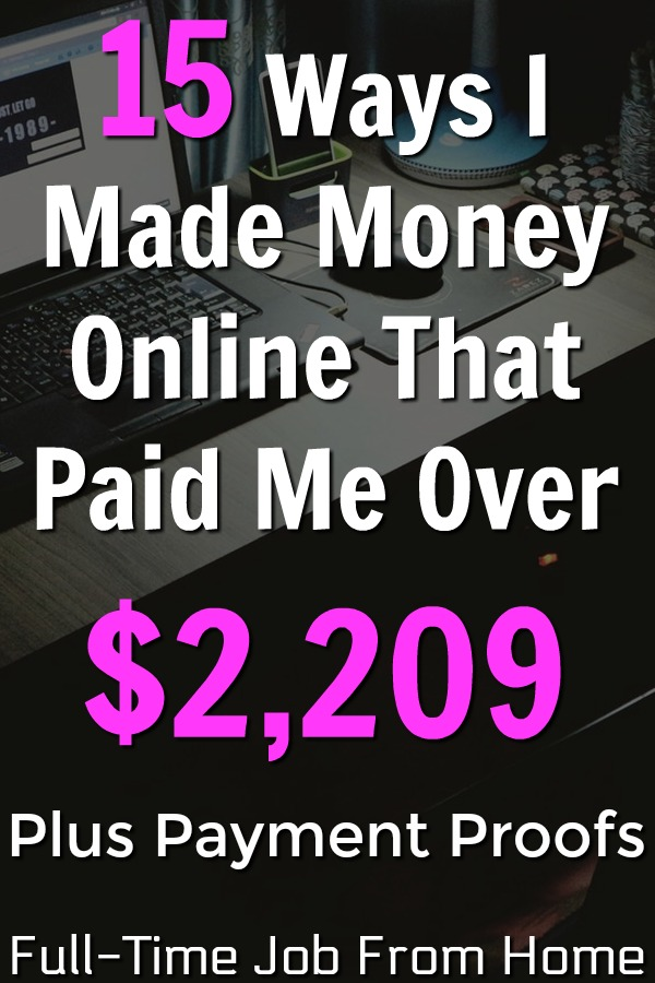 Are you looking to make real money online? Last Month I Made Over $2,209 with 15 different extra income sites. See the 15 sites that paid me plus proof that they all pay!