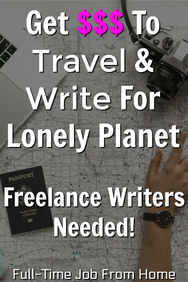 Do you like to travel and write? Lonely Planet is looking for freelance writers to pitch travel related topics! Learn How you can get paid to travel and write!