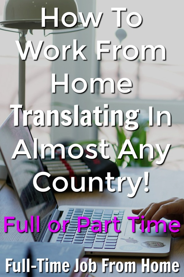 If you're looking for a work from home job and are bilingual learn how you can work from home as a translator pretty much anywhere in the world!