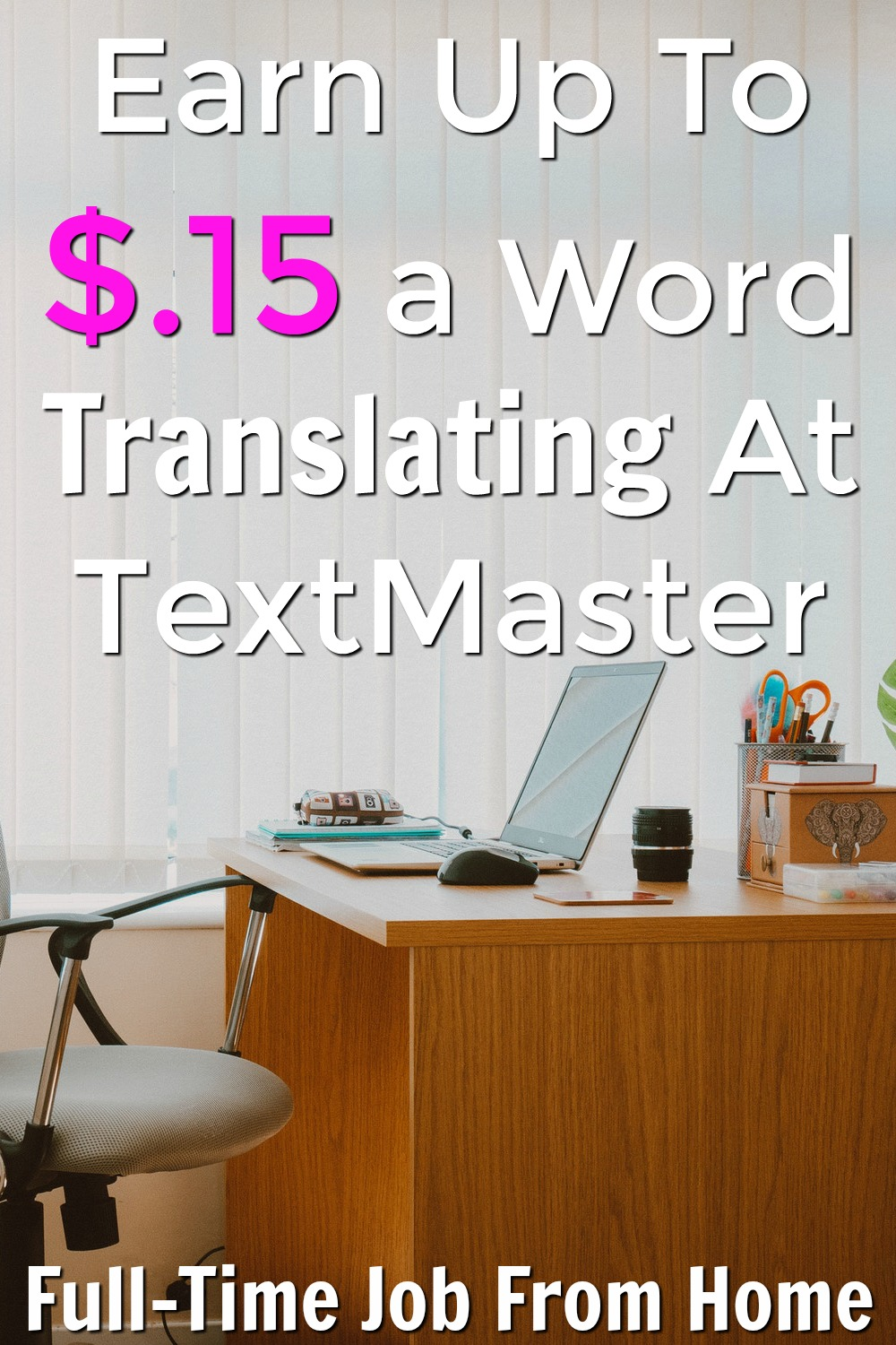 Learn How you can Earn up to $.15 per word translated from home at TextMaster!