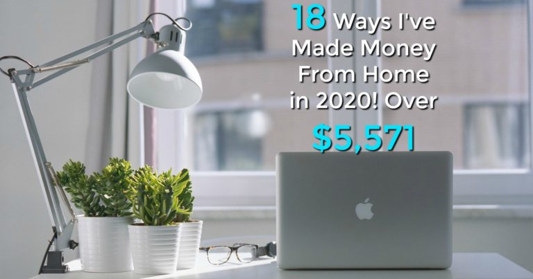 We are all stuck at home, there's no better time to make money from home, so why aren't you doing it? Here're 18 ways I'm making money from home that have paid me over $5,571 in 2020!