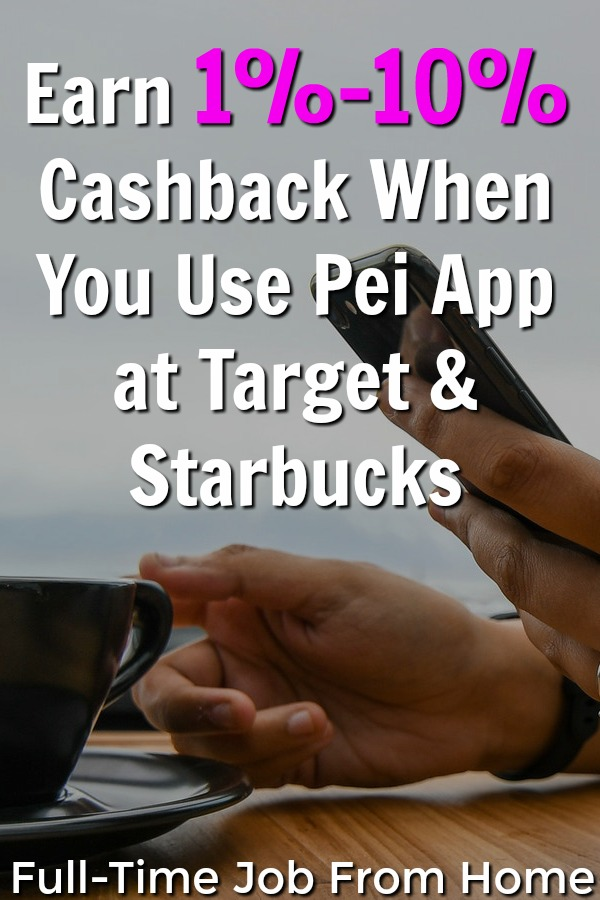 Did you know you can get paid automatic cashback when you use the Pei app? Earn 1%-10% at Target, Starbucks, Chick-fil-A, and many more!