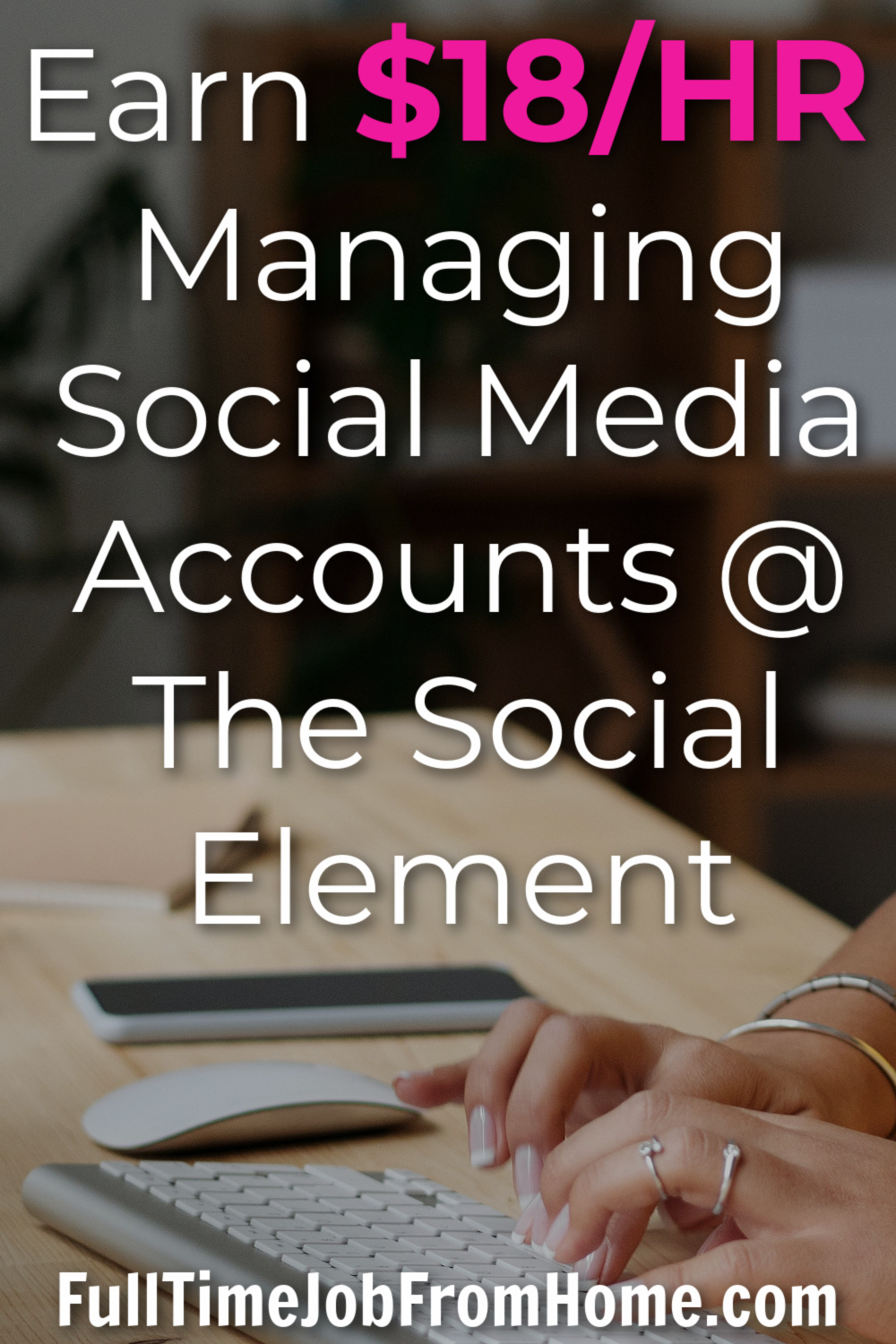 Learn How YOU can work at home managing popular companies social media accounts and earn up to $18/HR with The Social Element